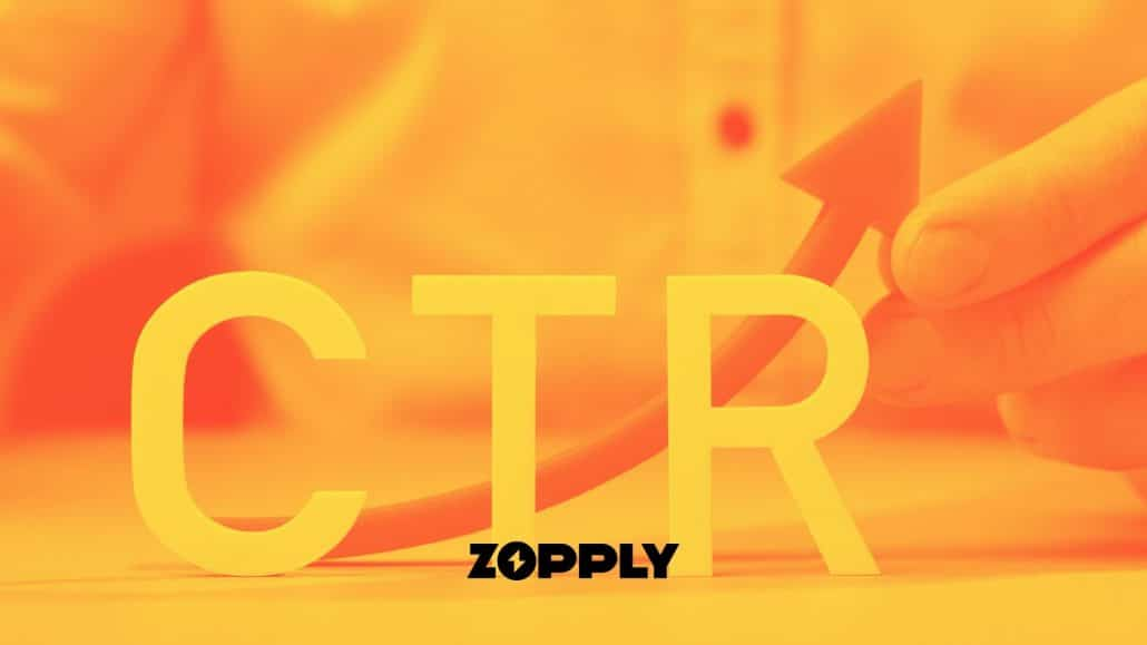 ZOPPLY - How to Increase Your CTR